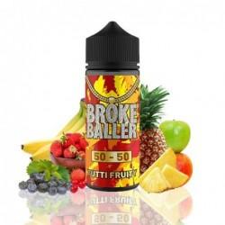Broke Baller Tutti Fruity...
